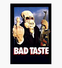 Bad Taste Photographic Print