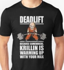 Deadlift - Krillin Is Warming Up With Your Max T-Shirt