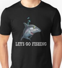 Gifts for Shark Lovers Let's go fishing T-Shirt