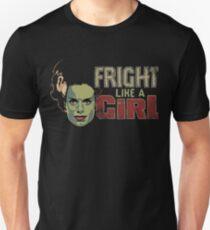 Fright Like a Girl T-Shirt