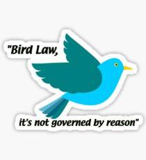 IASIP - Bird Law - Its Always Sunny Sticker