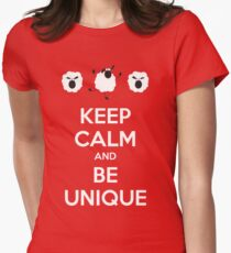 Keep Calm and be unique T-Shirt