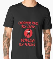 Chopper Pilot By Day Ninja Night  Men's Premium T-Shirt
