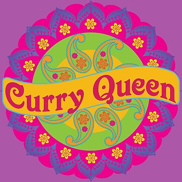 Ethnic Print Curry Queen Spicy Food Addict by CreativeTwins