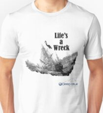 Life's A Wreck T-Shirt