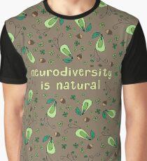 Neurodiversity is Natural Graphic T-Shirt