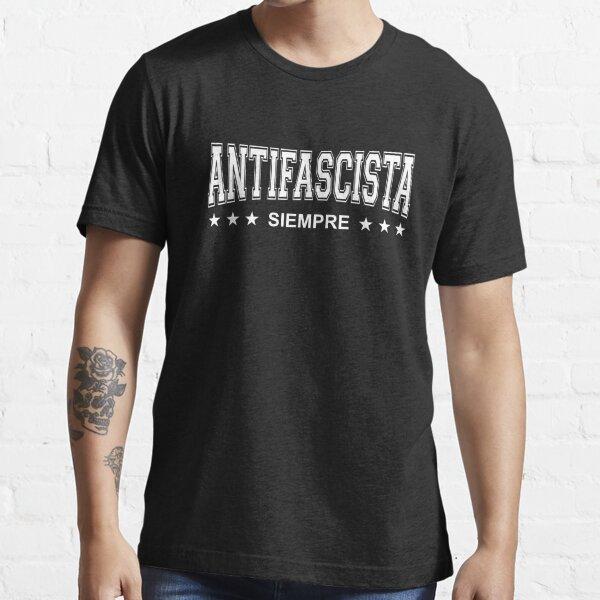 Antifascista Siempre - Always Anti-Fascist - White Design Essential T-Shirt