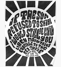 If the sun refused to shine Poster