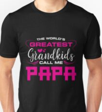 The Worlds Greatest Grand kids Call Me Papa Best Gift For Parents  T-Shirt