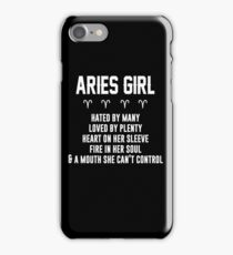 Aries girl hated by many loved by plenty iPhone Case/Skin