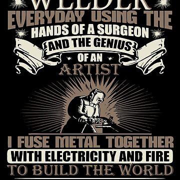 Welding Soft Screen Printed Summer graphic Welder gift Tshirt by WelderSurgeon