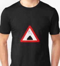 Road Warning: Crap  T-Shirt