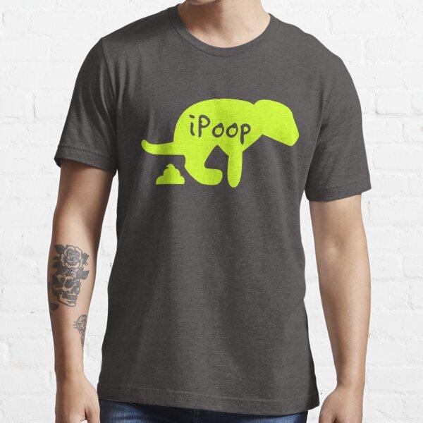 Chien merde - ipoop T-shirt essentiel