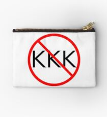 ANTI KKK. No KKK. End the KKK. Studio Pouch