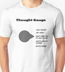 Thought Gauge  T-Shirt
