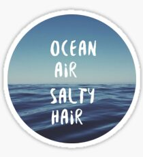 Ocean Air, Salty Hair Sticker Sticker