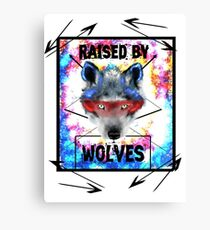 Raised by Wolves Canvas Print