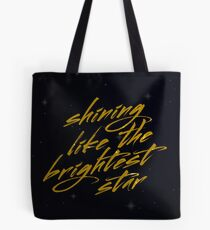 Shining Like The Brightest Star #2 Tote Bag