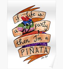 If Life is a Party then I'm a Pinata Marker Illustration Poster