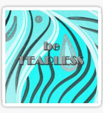 be FEARLESS Teal Tiger Sticker