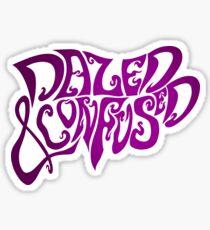 Dazed & Confused Sticker