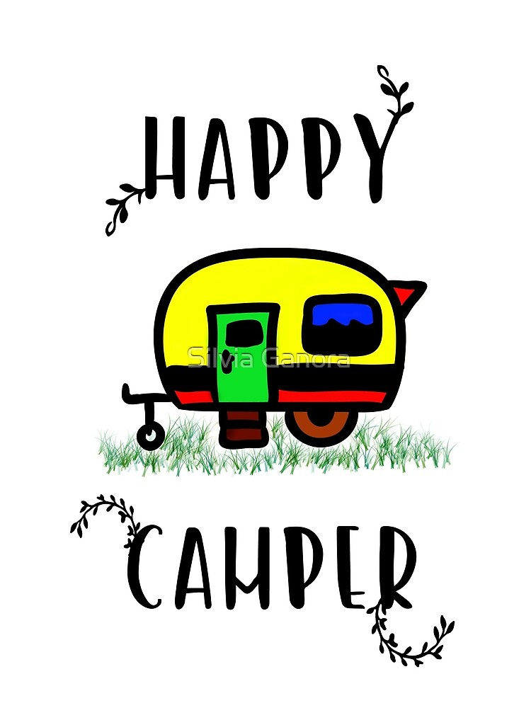 Happy camper by Silvia Ganora