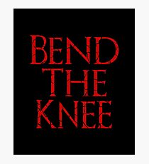 Bend The Knee Photographic Print
