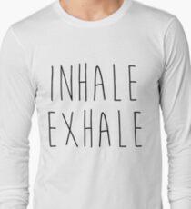 Inhale Exhale T-Shirt T-Shirt