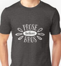 Prose Before Bros - White on Grey - Book Nerd Gift T-Shirt