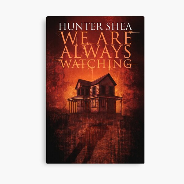 Sinister Grin Press - We Are Always Watching Canvas Print
