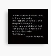 Hero Quote Canvas Print