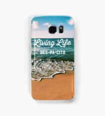Living Life DES-PA-CITO Samsung Galaxy Case/Skin