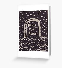 Bored to death. Greeting Card