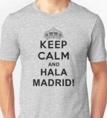 KEEP CALM AND HALA MADRID T-Shirt