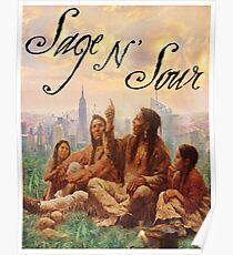Sage N' Sour Poster