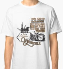 Oil rig oilfield workers motorcycle Classic T-Shirt