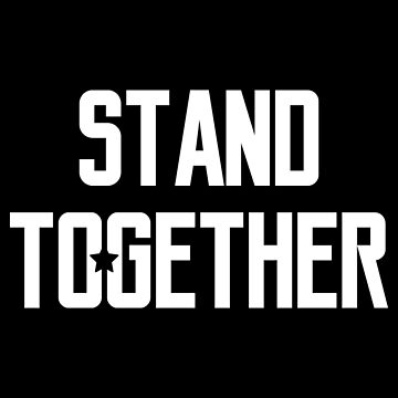 Stand Together by quotysalad