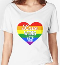 Vote Yes Australia love wins Women's Relaxed Fit T-Shirt