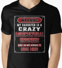 Not Afraid To Use My Crazy Agricultural Engineer Daughter T-Shirt