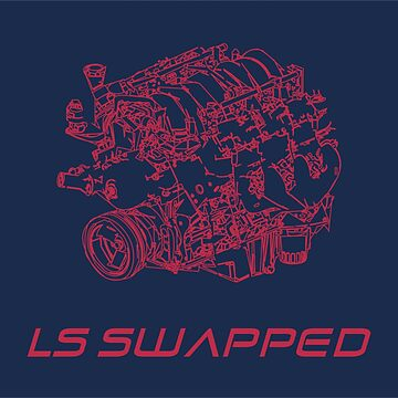 LS SWAPPED by 710Designs