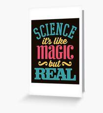Science Is Like Magic Greeting Card