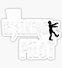 funny Pilot, walking Aircraft Airman, plane Helicopter piloting gift t shirt Sticker