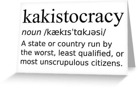Kakistocracy definition black design country run by worst citizens kakistocracy definition black design country run by worst citizens by defytee m4hsunfo