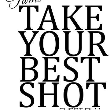 Take your best shot - Shoot Film UK Analogue Photography Design by shootfilmuk