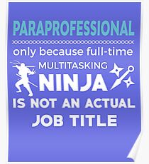 Paraprofessional But Not Ninja Poster
