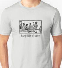 PartyLikeIt's1699 T-Shirt