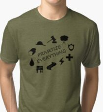 Privatize Everything Tri-blend T-Shirt