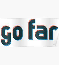 Go far Poster
