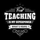 Lehre ist meine Supermacht (weiß) von DCornel