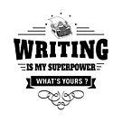 Schreiben ist meine Supermacht von DCornel